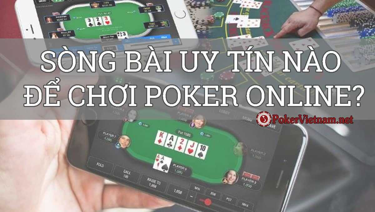 poker online, poker trực tuyến, sòng bài uy tín, chơi poker online, chơi poker trực tuyến, game đánh bài, game đánh bài poker, game đánh bài đổi tiền, game đánh bài ăn tiền, Poker đổi tiền, poker ăn tiền, đánh bài poker ăn tiền, poker online ăn tiền thật