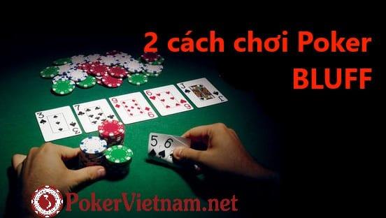 Cách chơi Poker Bluff như thế nào?