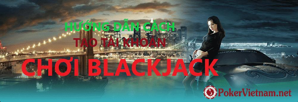 blackjack, bài blackjack, chơi blackjack, xì lát, cách chơi blackjack, sòng bài online, sòng bài uy tín, sòng bài trực tuyến, casino, casino online
