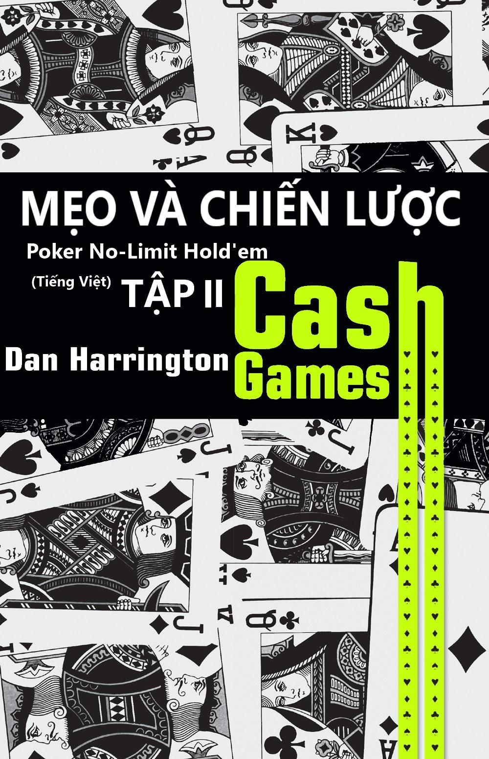Sách Poker tiếng Việt Dan Harrington Cash Game – Tập 2
