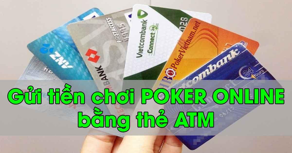 Chơi Poker online W88 với thẻ ATM