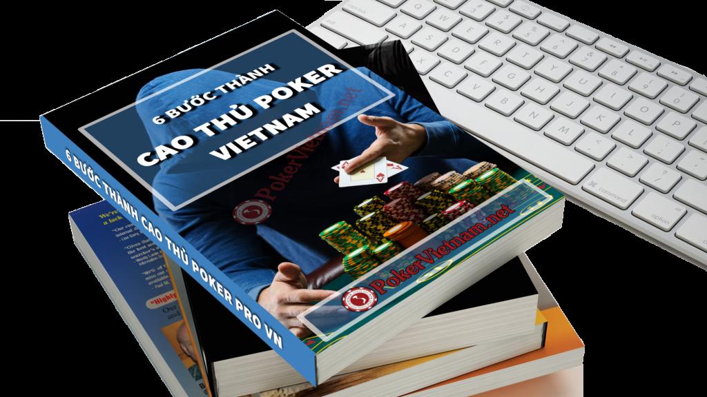 Sách cover 6 bước thành cao thủ poker, cao thủ poker, sách poker, ebook poker, poker ebook, sách poker tiếng việt