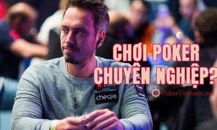 3 Điều người chơi Poker chuyên nghiệp cần phải có