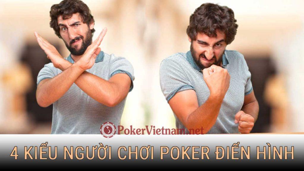 poke, chơi poker, dạy chơi poker, học chơi poker, cách chơi poker, người chơi poker, kiểu người chơi poker, cách đánh bài Poker, chơi poker online, chơi đánh bài poker online, poker đổi thưởng, chơi đánh bài poker online đổi thưởng