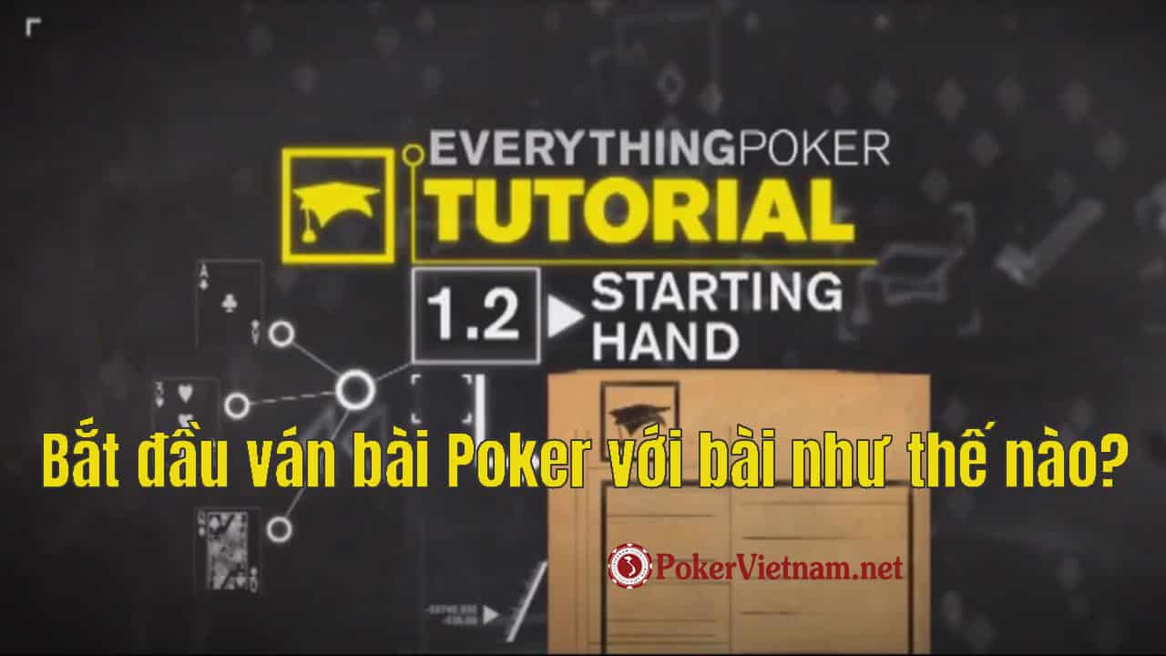 poker preflop, chơi poker, game poker, đánh bài poker, bài Poker, bài poker bắt đầu